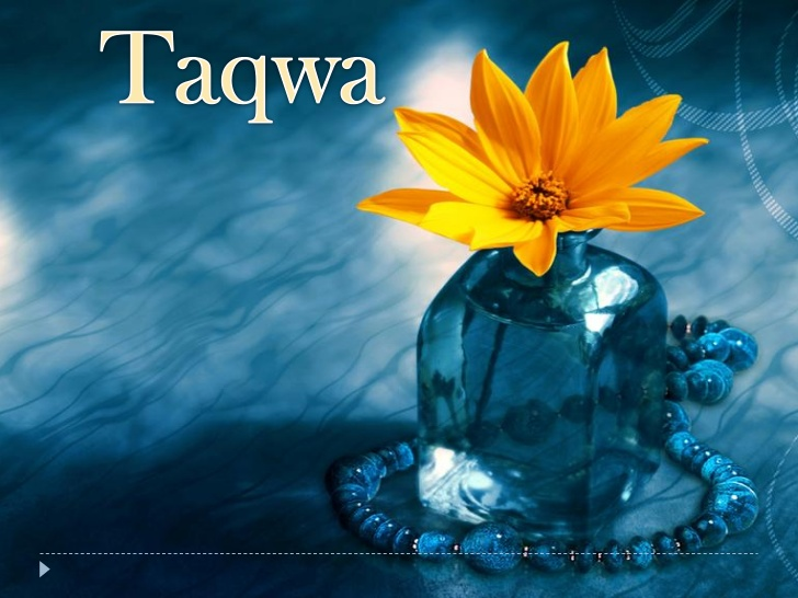 The Definition, Meaning, Value, And Effect Of Taqwa