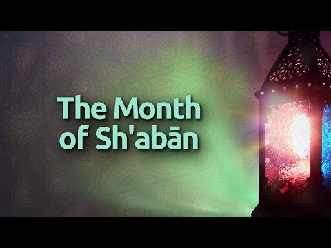 WELCOMING THE MONTH OF SHA'BAN - International Shia News Agency